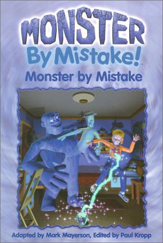 9781553662105: Monster by Mistake