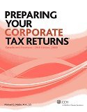 Preparing Your Corporate Tax Returns®, Canada and: Michael G. Mallin,