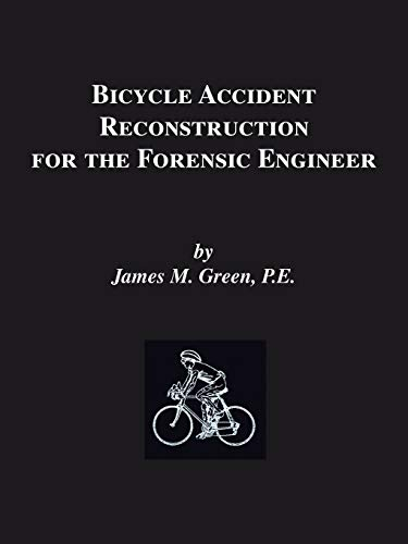 9781553690641: Bicycle Accident Reconstruction for the Forensic Engineer