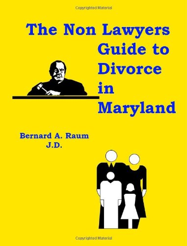 9781553691464: The Non-Lawyers Guide to Divorce in Maryland