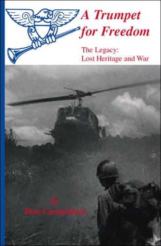 A Trumpet for Freedom - The Legacy: Lost Heritage and War: Don Carmichael