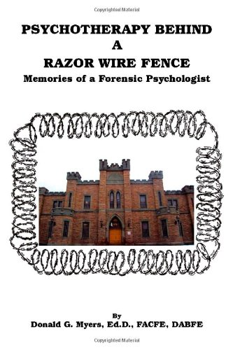 9781553692041: Psychotherapy Behind a Razor Wire Fence - Memories of a Forensic Psychologist
