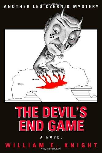 The Devil's End Game: Knight, William E.