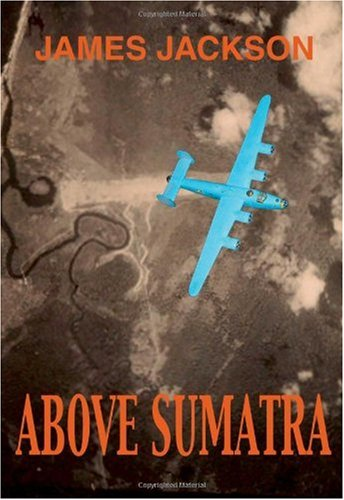 9781553694915: Above Sumatra