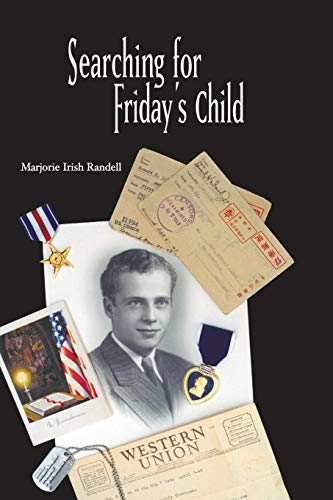 Searching for Friday's Child: Randell, Marjorie Irish