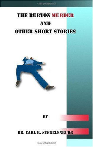 9781553696094: The Burton Murder and Other Short Stories