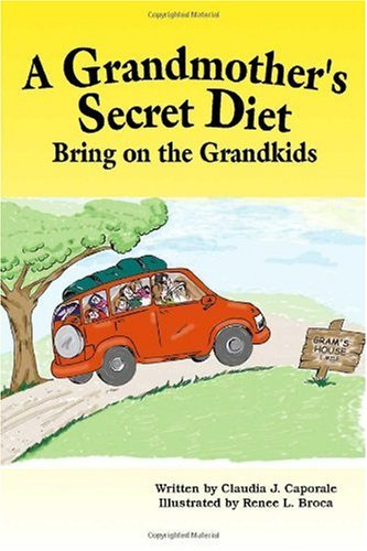9781553696650: A Grandmother's Secret Diet: Bring on the Grandkids