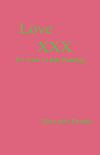 9781553697183: Love XXX P * (Plus a Little Pudding)