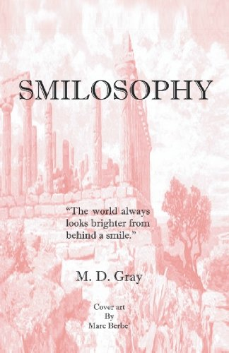9781553697671: Smilosophy: Getting More Smileage Out of Life