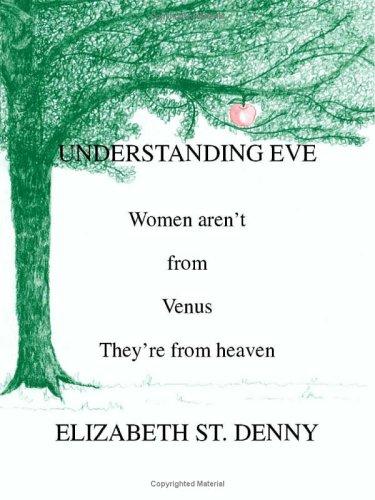 Understanding Eve: Elizabeth St. Denny