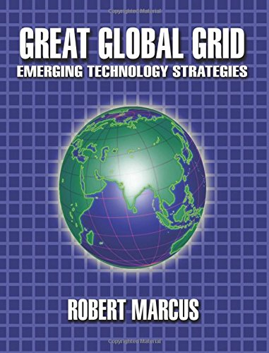 9781553698845: Great Global Grid: Emerging Technology Strategies