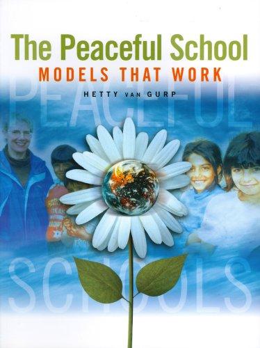 9781553790006: Peaceful School: Models That Work