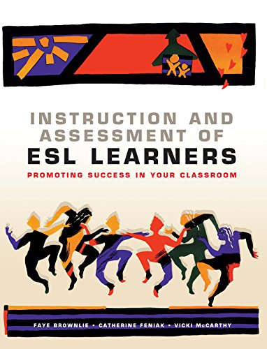 9781553790204: Instruction and Assessment of ESL Learners: Promoting Success in Your Classroom