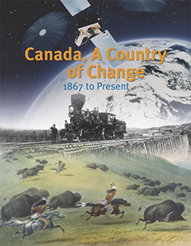 9781553791218: Canada, A Country of Change: 1867 to Present
