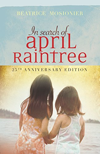9781553791737: In Search of April Raintree, 25th Anniversary Edition