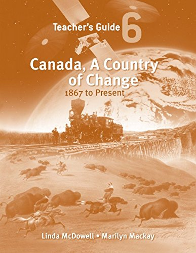 9781553791997: Canada, A Country of Change: Teacher's Guide: 1867 to Present