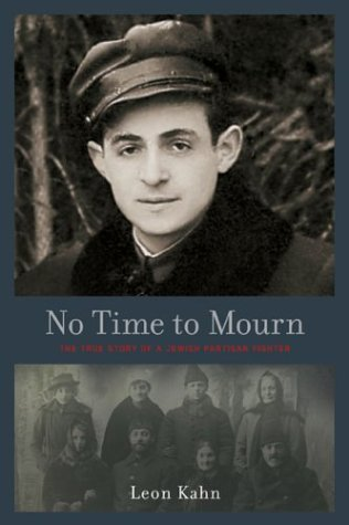 No Time to Mourn: Kahn, Leon