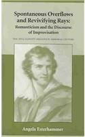9781553800200: Spontaneous Overflows and Revivifying Rays (Garnett Sedgewick Memorial Lecture)