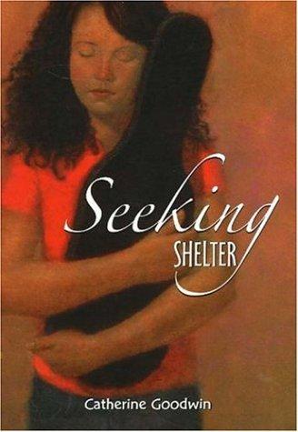 Seeking Shelter: Goodwin, Catherine