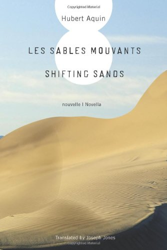 Les Sables Mouvants / Shifting Sands (English: Hubert Aquin