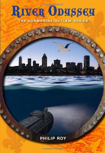 9781553801054: River Odyssey (Submarine Outlaw)