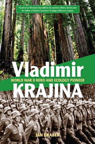 9781553801474: Vladimir Krajina: World War II Hero and Ecology Pioneer