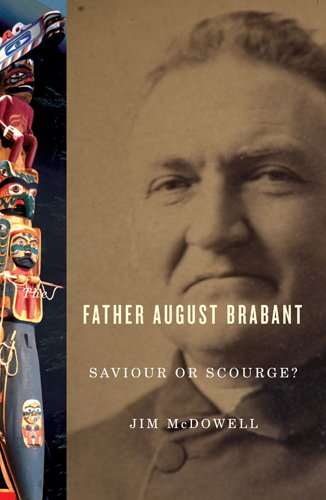 9781553801894: Father August Brabant: Saviour or Scourge?