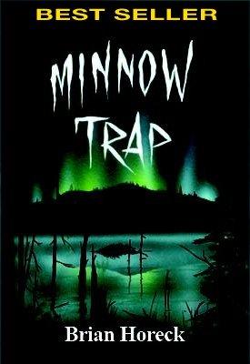 9781553830788: Minnow Trap