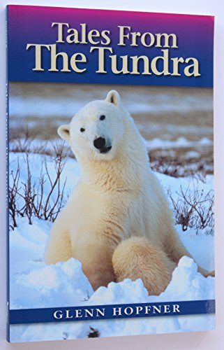 Tales From The Tundra