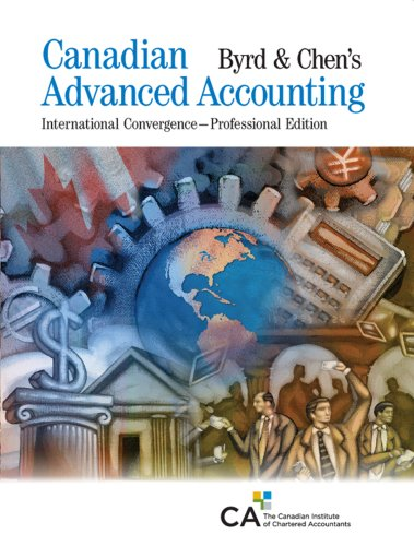 9781553852759: Byrd & Chen's Canadian Advanced Accounting