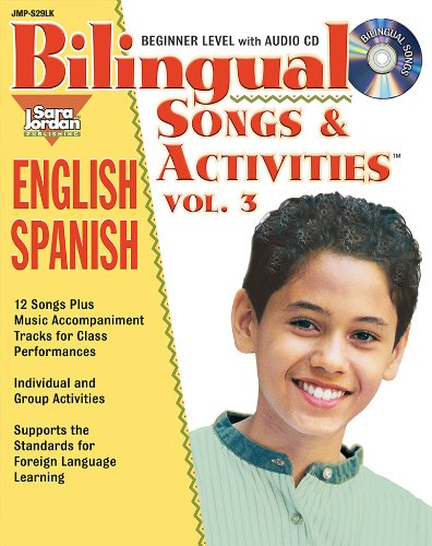 9781553860372: Bilingual Songs and Activities, vol. 3, English-Spanish (English and Spanish Edition)