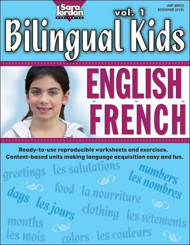 9781553860570: Bilingual Kids: English-French, vol. 1, Resource Book (English and French Edition)
