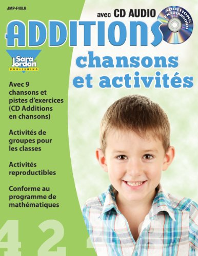 Additions chansons et activités: Resource Book with Song CD (French Edition): Peter LeBuis; ...