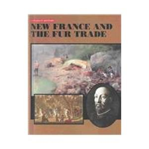 New France and the Fur Trade (1553880110) by Baldwin, Douglas