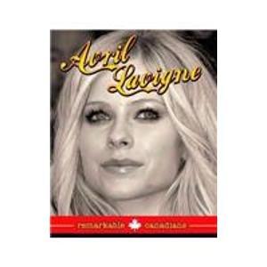 9781553883074: Avril Lavigne (Remarkable Canadians)