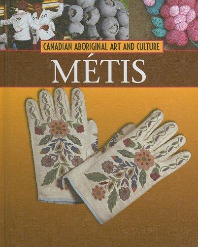 9781553883371: Metis (Canadian Aboriginal Art & Culture)