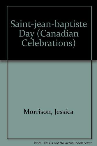 Saint-jean-baptiste Day (Canadian Celebrations): Morrison, Jessica