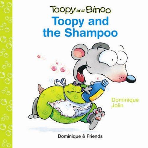 9781553890225: Toopy and the Shampoo (Toopy and Binoo)