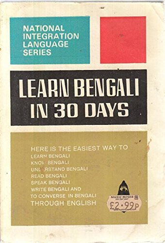 Learn Bengali in 30 Days: Ganathe, N.S.R.