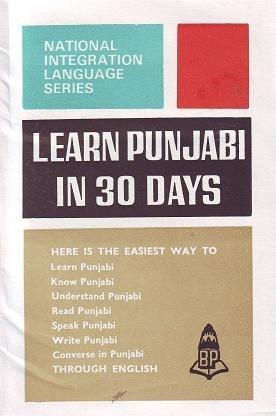 Learn Punjabi in 30 Days: Ganathe, N.S.R.