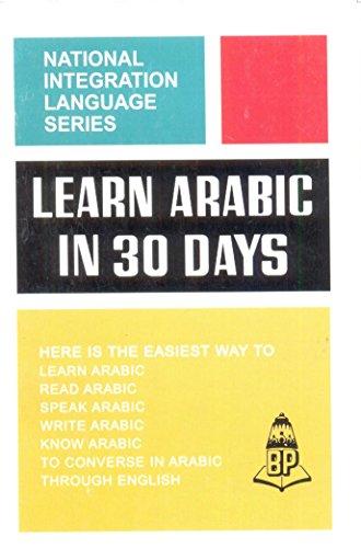 Learn Arabic in 30 Days: N.S.R. Ganthe