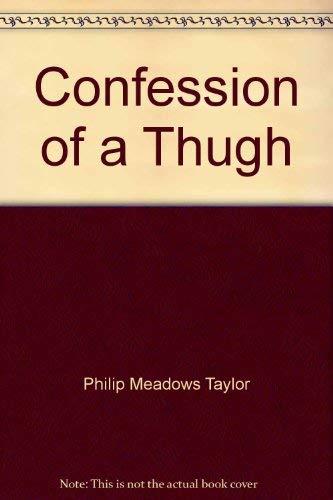Confession of a Thugh