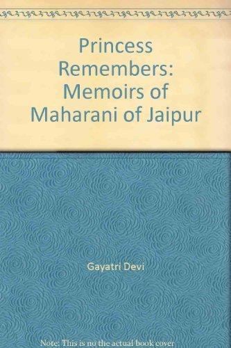 9781553940845: Princess Remembers: Memoirs of Maharani of Jaipur