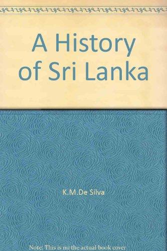 9781553941217: A History of Sri Lanka