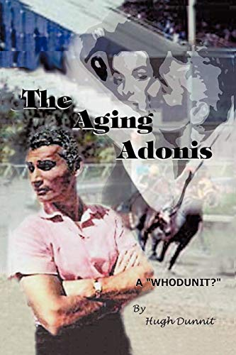 9781553950370: The Aging Adonis