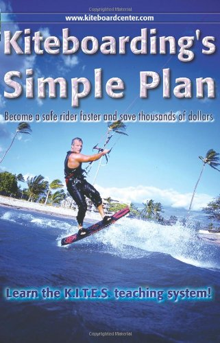 Kiteboarding's Simple Plan: Holzhall, John J.