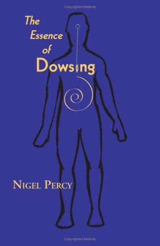 9781553951148: The Essence of Dowsing