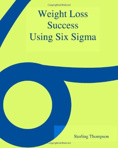 9781553954378: Weight Loss Success Using Six Sigma
