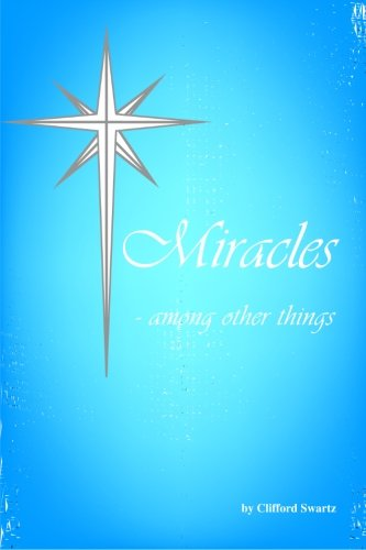 9781553954385: Miracles - Among Other Things