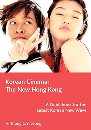 9781553954613: Korean Cinema: The New Hong Kong